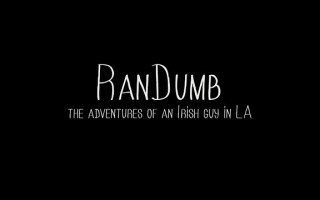 RanDumb Teaser… An Irish-American Classic.